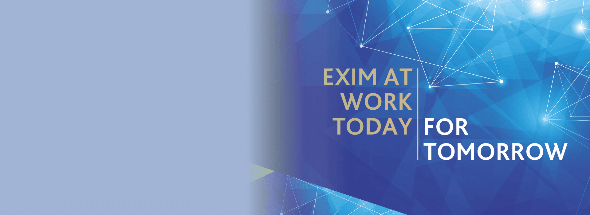 Exim at work | Today for Tomorrow